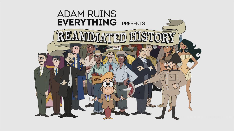 Adam Ruins Everything Christmas.Adam Ruins Everything Presents Reanimated History Adam